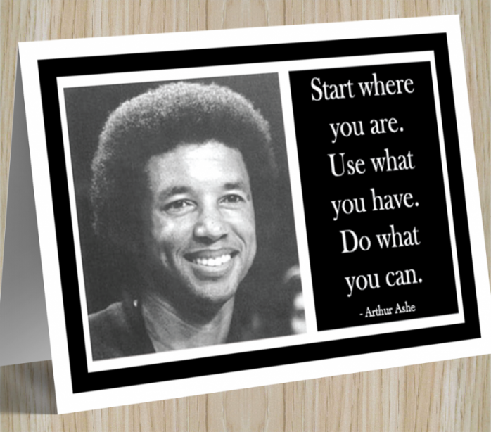 Inspirational Card - Arthur Ashe