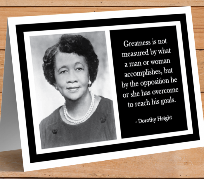Inspirational Card - Dorothy Height