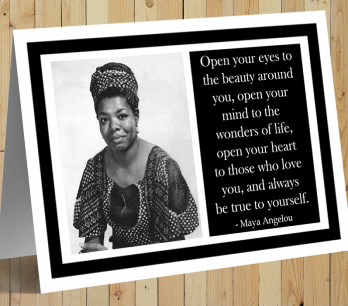Inspirational Card - Maya Angelou
