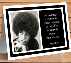 Inspirational Card - Angela Davis