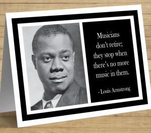 Inspirational Card - Louis Armstrong