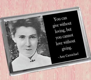 Amy Carmichael Fridge Magnet