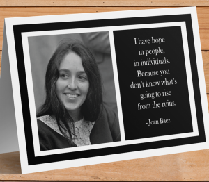 Joan Baez Inspirational Card