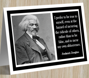Inspirational Card - Frederick Douglass