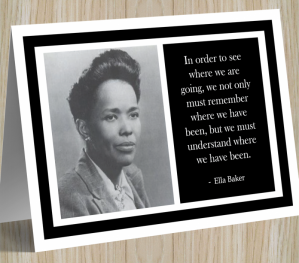 Inspirational Card - Ella Baker