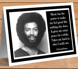 Inspirational Card - Gil Scott-Heron