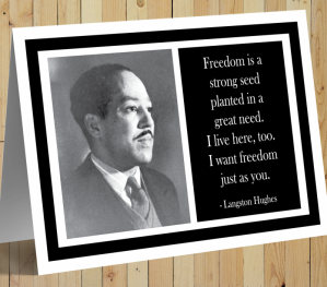 Inspirational Card - Langston Hughes