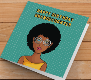 Birthday Card  - African American Girl S - Granddaughter