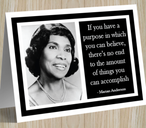 Inspirational Card - Marian Anderson