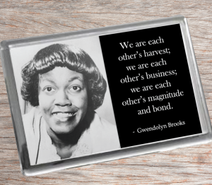 Gwendolyn Brooks Fridge Magnet