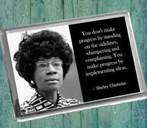 Shirley Chisholm Fridge Magnet