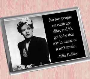 Billie Holiday A Fridge Magnet