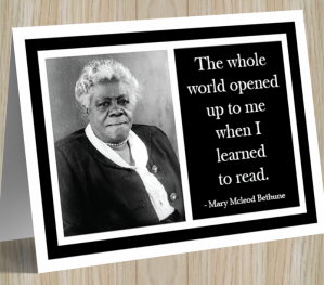 Inspirational Card - Mary Mcleod Bethune