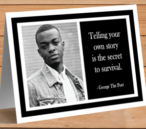 Inspirational Card - George The Poet