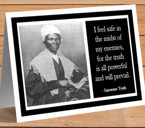 Inspirational Card - Sojourner Truth