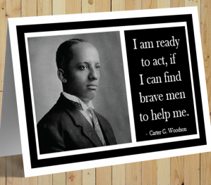 Carter G Woodson Card