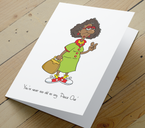 'Never Too Old To Say Peace Out' African American Card